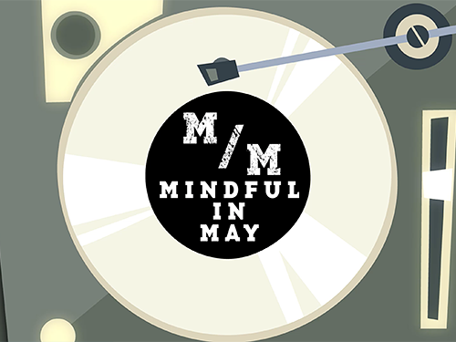 Mindful In May – Spin Cycle